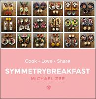 Jacket image for Symmetrybreakfast: Cook-Love-Share