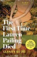 Jacket image for First Time Lauren Pailing Died, The