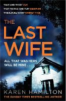 Jacket image for The Last Wife: The addictive and unforgettable new thriller from