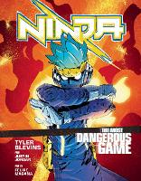 Jacket image for Ninja: The Most Dangerous Game: A Graphic Novel
