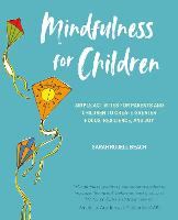 Jacket image for Mindfulness for Children: Simple Activities for Parents and Child
