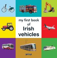 Jacket image for My First Book of Irish Vehicles